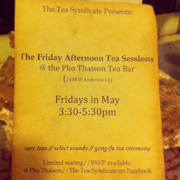 The Friday Afternoon Tea Sessions @ Pho Thaison